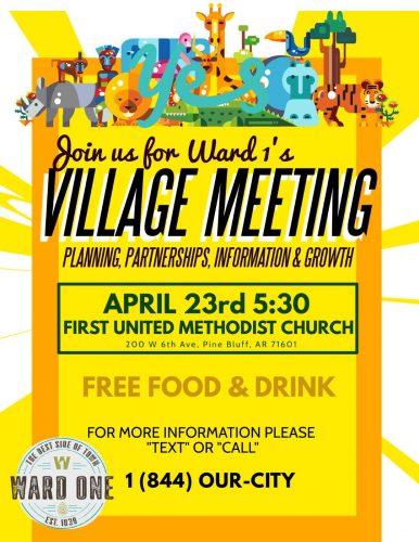 Pine Bluff Ward 1's Village Meeting